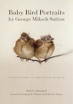 Baby Bird Portraits by George Miksch Sutton