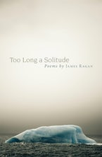 Too Long a Solitude