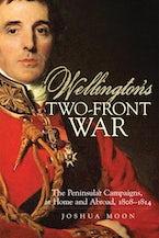 Wellington's Two-Front War