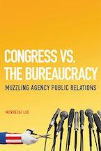 Congress vs. the Bureaucracy