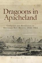 Dragoons in Apacheland