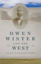 Owen Wister and the West