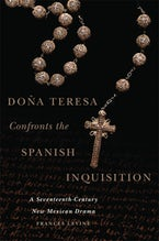 Doña Teresa Confronts the Spanish Inquisition