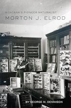 Montana's Pioneer Naturalist