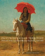 Picturing Indian Territory
