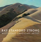 Ray Stanford Strong, West Coast Landscape Artist