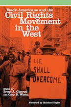 Black Americans and the Civil Rights Movement in the West
