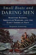 Small Boats and Daring Men