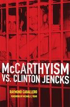 McCarthyism vs. Clinton Jencks