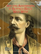Art and Advertising in Buffalo Bill's Wild West