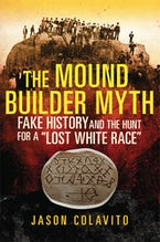 The Mound Builder Myth