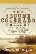 The Second Colorado Cavalry
