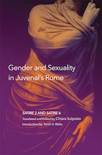 Gender and Sexuality in Juvenal's Rome