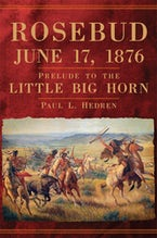 Rosebud, June 17, 1876