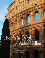 The Attic Nights of Aulus Gellius, Second Edition