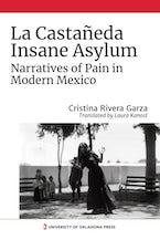 La Castañeda Insane Asylum