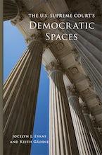 The U.S. Supreme Court's Democratic Spaces