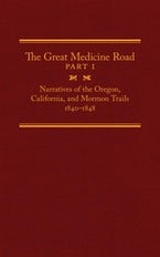 The Great Medicine Road, Part 1