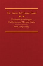 The Great Medicine Road, Part 4