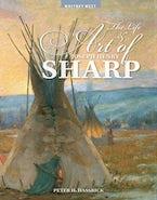 The Life and Art of Joseph Henry Sharp